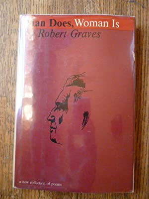 Man Does, Woman Is: Graves, Robert