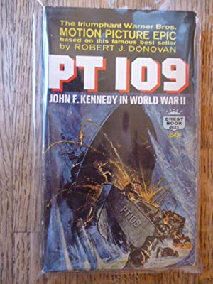 PT 109: John F. Kennedy in World: Donovan, Robert J.