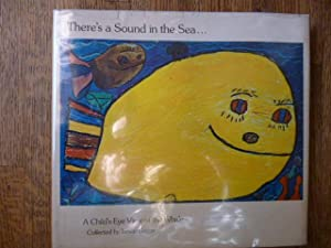 There's a Sound in the Sea.A Child's-Eye View of the Whale