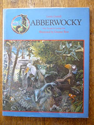 Jabberwocky, from Through the Looking Glass: Carroll, Lewis