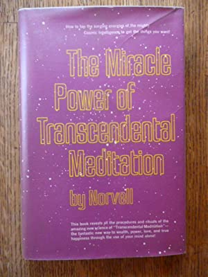 The Miracle Power of Transcendental Meditation
