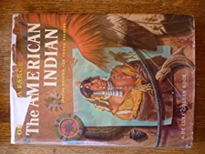 The American Indian: Special Edition for Young Readers (A De Luxe Golden Book)