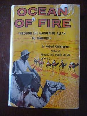 Ocean of Fire: Through the Garden of Allah to Timbuktu: Christopher, Robert; Martin, Erik James