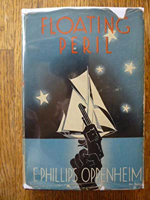 Floating Peril: Oppenheim, E. Phillips