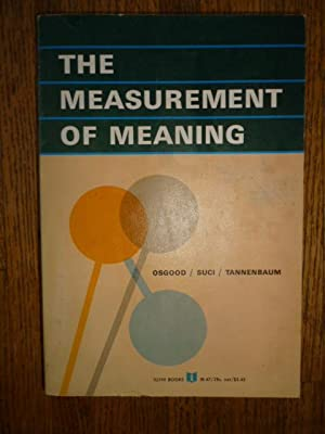 The Measurement of Meaning: Osgood, Charles E.;