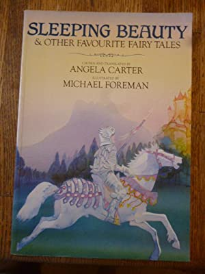 Sleeping Beauty and Other Favourite Fairy Tales: Carter, Angela (Ed)