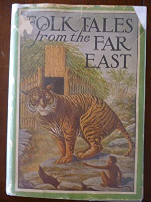 Folk Tales from the Far East (Children's: Meeker, Charles H.