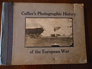 Collier's Photographic History of the European War,: Reynolds, Francis J.