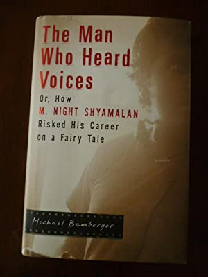The Man Who Heard Voices: Or, How M. Night Shyamalan Risked His Career on a Fairy Tale