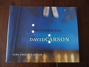Fotografiks: An Equilibrium Between Photography and Design: Carson, David; Meggs,