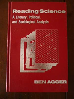 Reading Science: A Literary, Political and Sociological Analysis (Reynolds Series in Sociology)