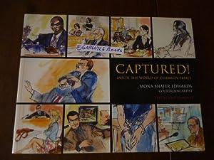 Captured!: Inside the World of Celebrity Trials: Edwards, Mona Shafer;