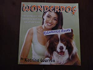 Wonderdog: Everything Your Dog Wanted To Learn But Was Afraid To Ask