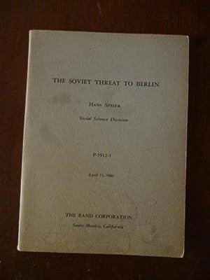 The Soviet Threat to Berlin (P-1912-1): Speier, Hans