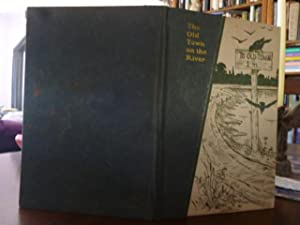 The Old Town on the River: A Little Book of Visions: Bullock, Flora