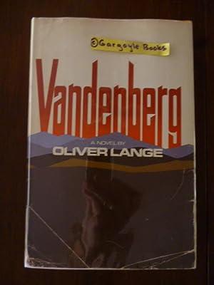 Vandenberg: A Novel: Lange, Oliver (pseudonym);