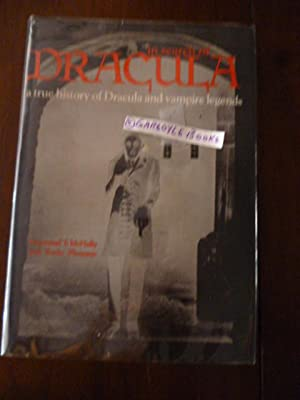 In Search of Dracula: A True History of Dracula and Vampire Legends