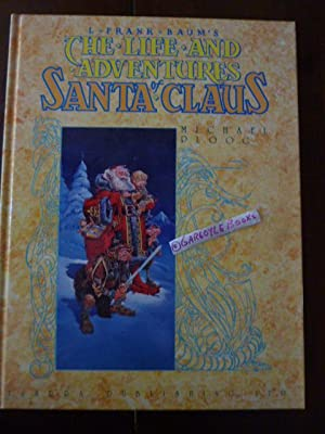L. Frank Baum's The Life and Adventures of Santa Claus