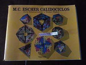 M. C. Escher Calidociclos: Schattschneider, Doris; Walker, Wallace