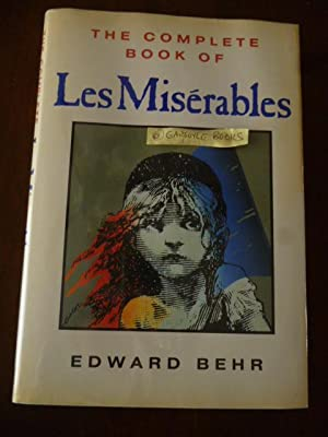 The Complete Book of Les Miserables: Behr, Edward
