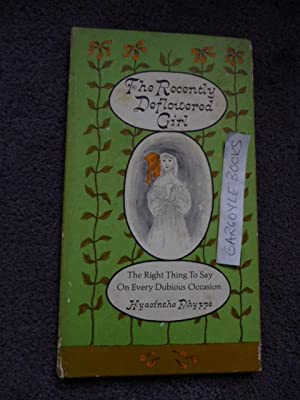 The Recently Deflowered Girl: The Right Thing: Phyppe, Hyacinthe (Mel