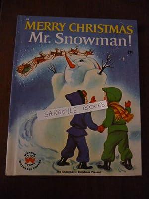 Merry Christmas Mr. Snowman (The Snowman's Christmas: Wilde, Irma