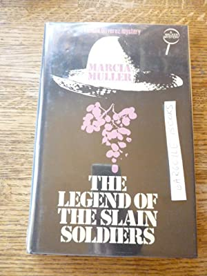 The Legend of the Slain Soldiers