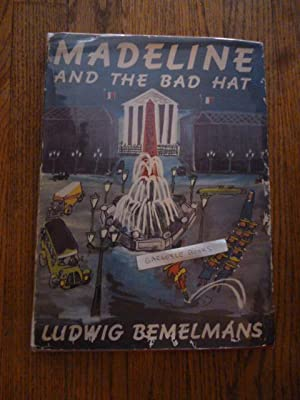 Madeline and the Bad Hat: Bemelmans. Ludwig
