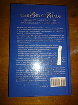 The End of Chaos: Quality Laws and the Ascendancy of Democracy: Schrunk, David G.