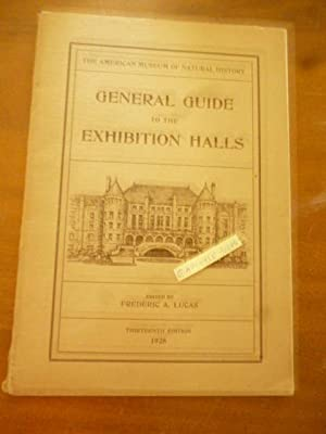 General Guide to the Exhibition Halls of the American Museum of Natural History 1928