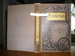 The Poetical Works of Alfred Tennyson, Poet Laureate: Tennyson, Alfred
