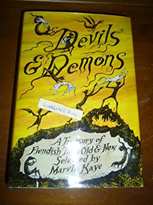 Devils and Demons: A Treasury of Fiendish: Kaye, Marvin (Ed)