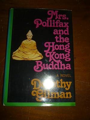 Mrs. Pollifax and the Hong Kong Buddha: Gilman, Dorothy