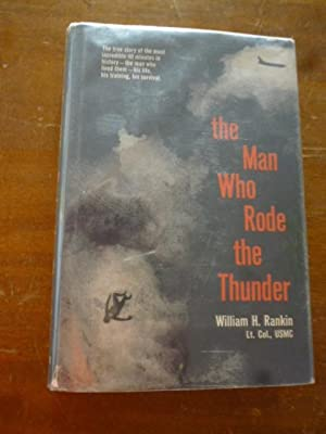 The Man Who Rode the Thunder: Rankin, William H.