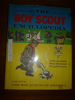 The Boy Scout Encyclopedia: Cub Scouts, Boy Scouts, Explorers