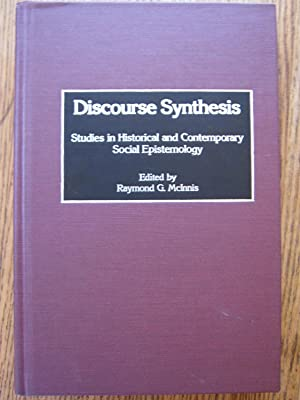 Discourse Synthesis: Studies in Historical and Contemporary Social Epistemology