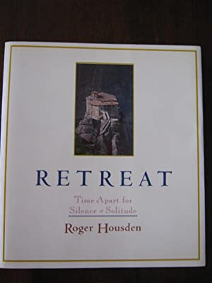 Retreat: Time Apart for Silence and Solitude