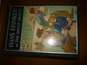 Hans Brinker or the Silver Skates (The Windermere Series)