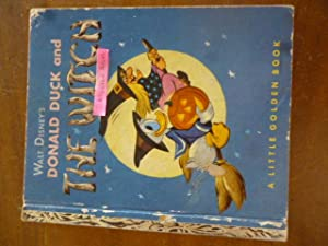 Walt Disney's Donald Duck and the Witch (A Little Golden Book)