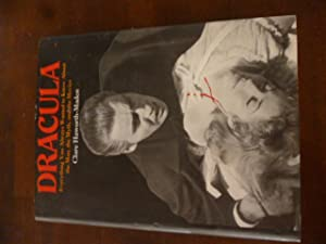 Dracula: Everything You Always Wanted to Know about the Man, the Myth, and the Movies