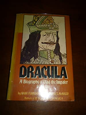 Dracula: A Biography of Vlad the Impaler, 1431-1476