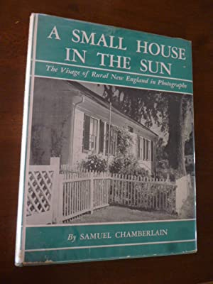A Small House in the Sun: The Visage of Rural New England in Photographs