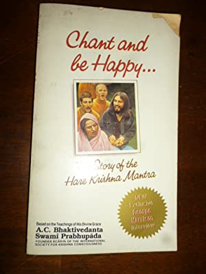 Chant and Be Happy.The Story of the Hare Krishna Mantra