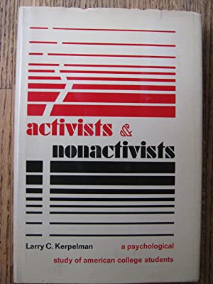 Activists & Nonactivists: A Psychological Study of American College Students