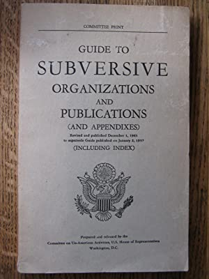 Guide to Subversive Organizations and Publications (and Appendixes)
