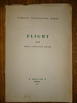 Flight and Other Collected Poems