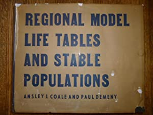 Regional Model Life Tables and Stable Populations: Coale, Ansley J.;