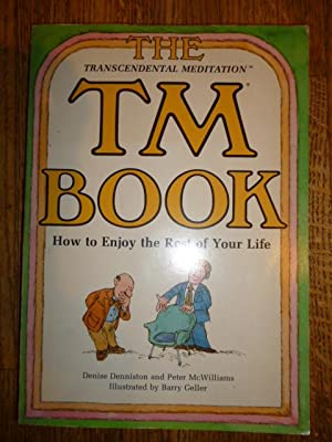 The TM Book: How to Enjoy the Rest of Your Life