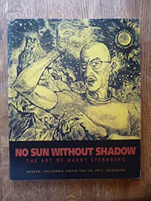 No Sun without Shadow: The Art of Harry Sternberg