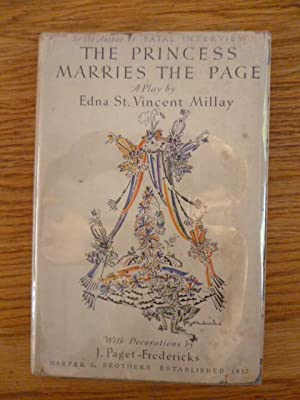 The Princess Marries the Page: A Play: St. Vincent Millay,